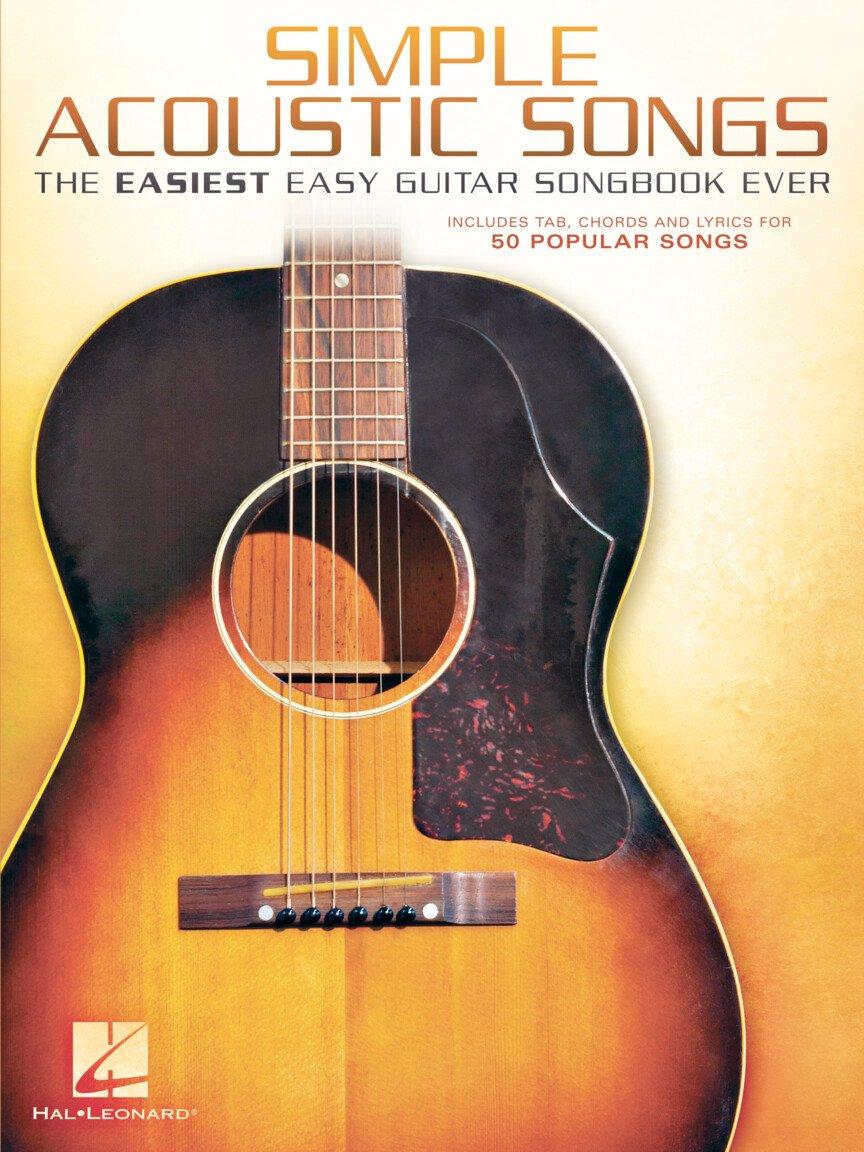 Simple Acoustic Songs - The Easiest Easy Guitar Songbook Ever