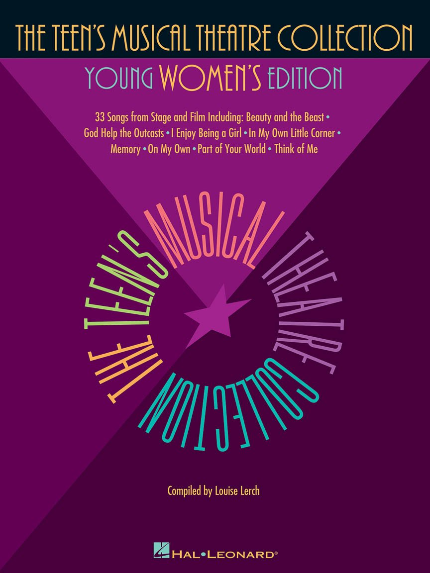 The Teen's Musical Theatre Collection, Young Women's Edition, Softcover