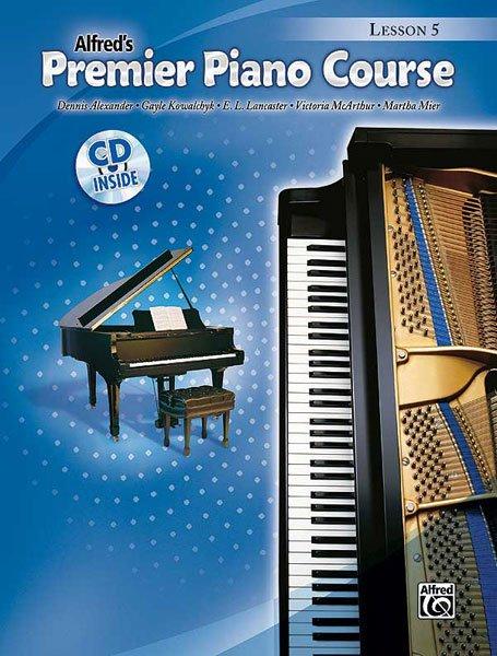 Alfred's Premier Piano Course, Lesson 5 w/ CD
