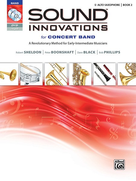 Sound Innovations for Concert Band, Alto Saxophone, Book 2
