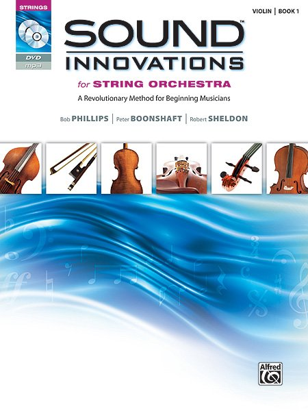 Sound Innovations for String Orchestra, Violin, Book 1
