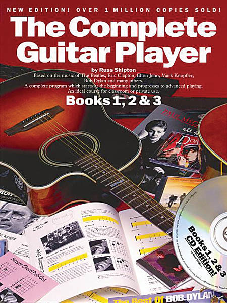 The Complete Guitar Player: Books 1, 2 & 3: Omnibus Edition By Russ Shipton