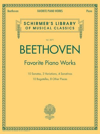 Beethoven ? Favorite Piano Works, Schirmer Library of Classics Volume 2071