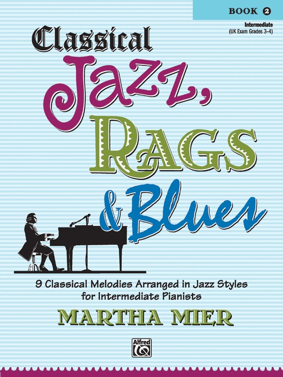 Classical Jazz, Rags, & Blues, Book 2