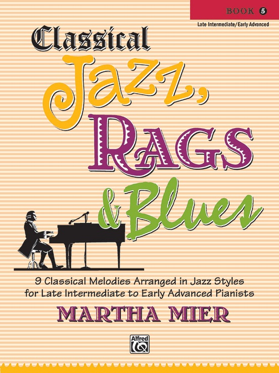 Classical Jazz, Rags, & Blues, Book 5
