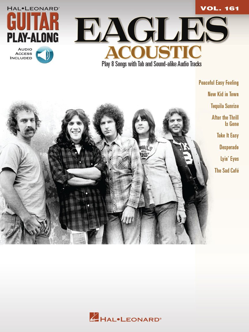 The Eagles - Acoustic - Guitar Play-Along Volume 161