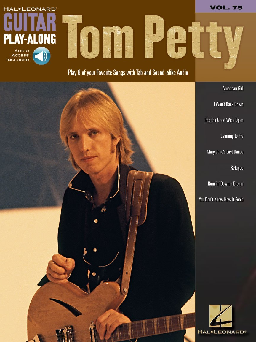 Tom Petty - Guitar Play-Along Volume 75