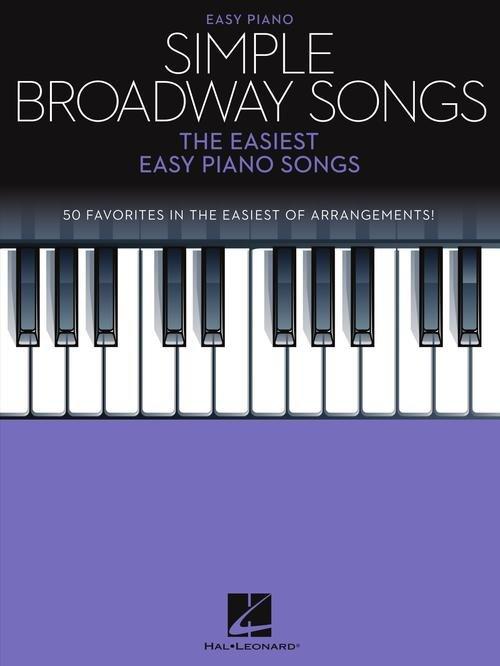 Simple Broadway Songs, The Easiest Easy Piano Songs