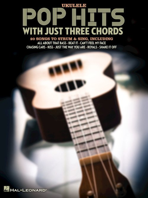 Ukulele Pop Hits with Just Three Chords - 888680712402