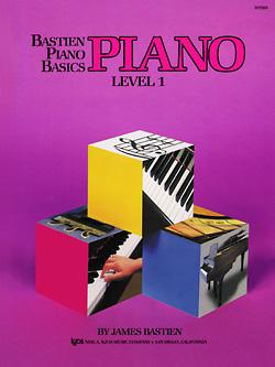 Bastien Piano Basics, Level 1, Piano