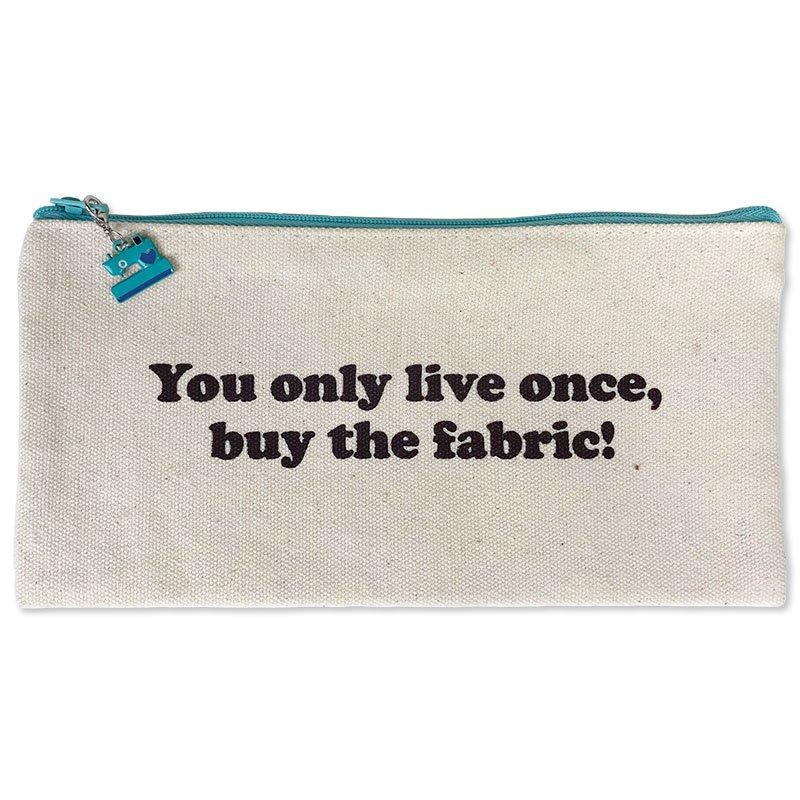 Fanatical Fusions Zipper Pouch - You Only Live Once, Buy The Fabric