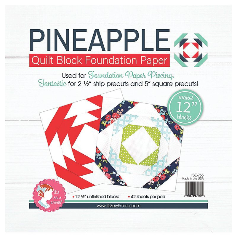 Its Sew Emma - 12 Pineapple Foundation Paper (42 sheets/pad)