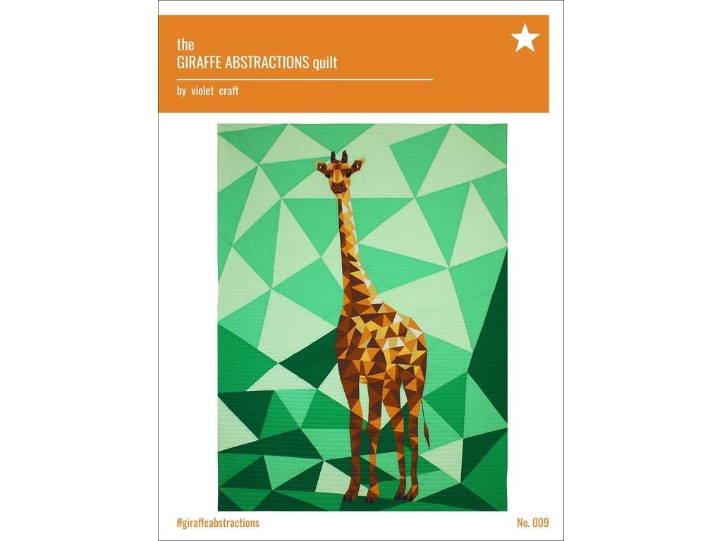 Violet Craft - The Giraffe Abstractions Quilt