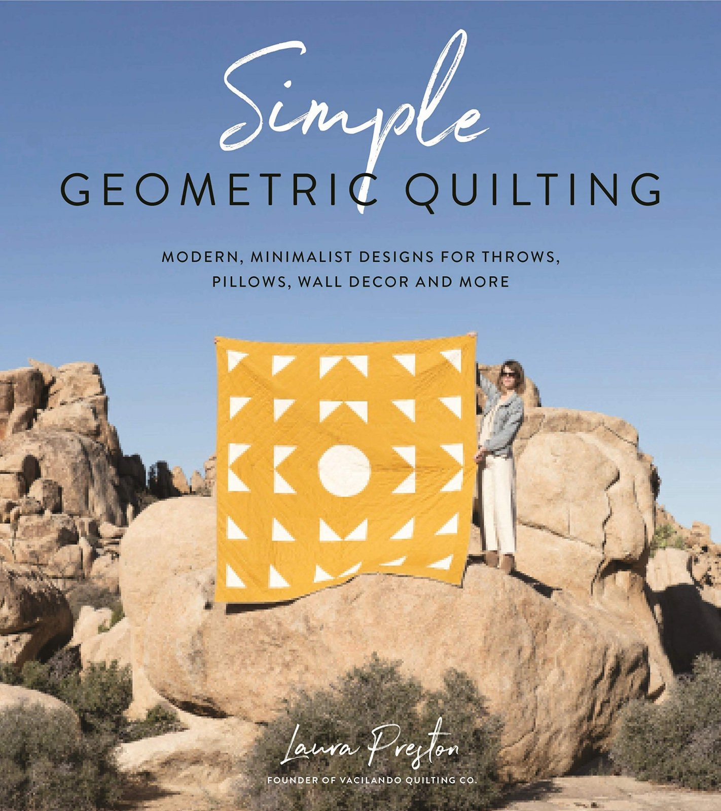 Simple Geometric Quilting Book - Vacilando Quilting Co (Laura Preston)