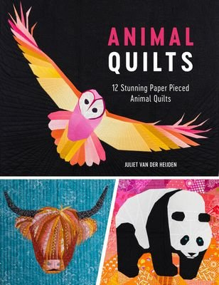 Animal Quilts by Juliet van der Heijden