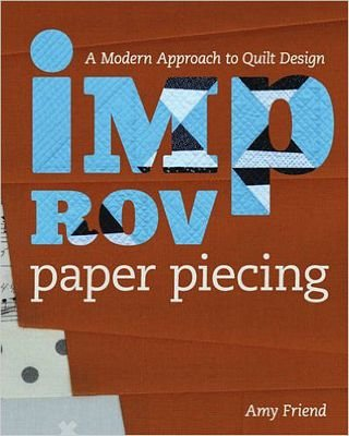 Improv Paper Piecing Book by Amy Friend