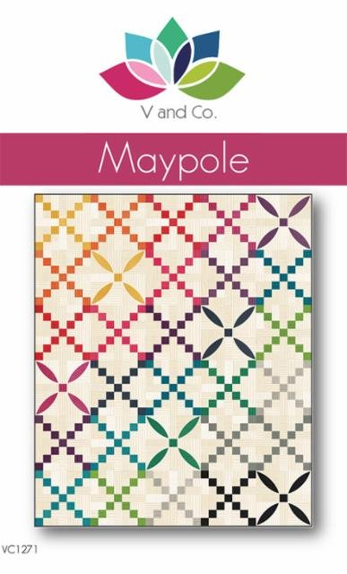V and Co. Maypole Quilt Pattern