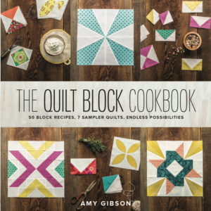 The Quilt Block Cookbook - Amy Gibson