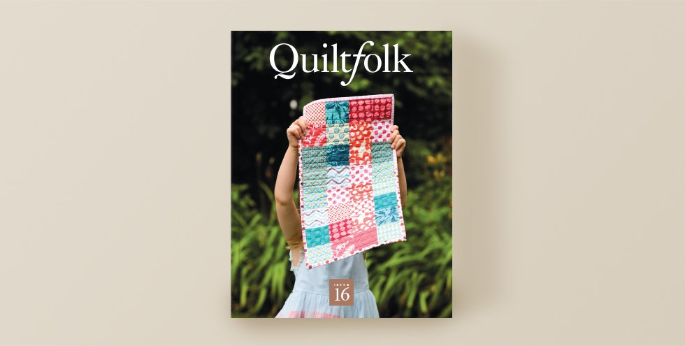 Quiltfolk - Issue 16 -Family
