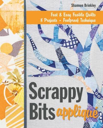 Scrappy Bits Applique Book by Shannon Brinkley