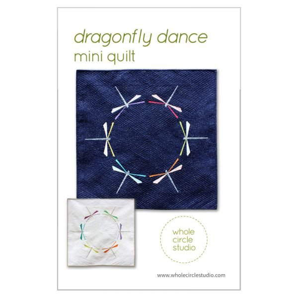 Whole Circle Studio - Dragonfly Dance Quilt