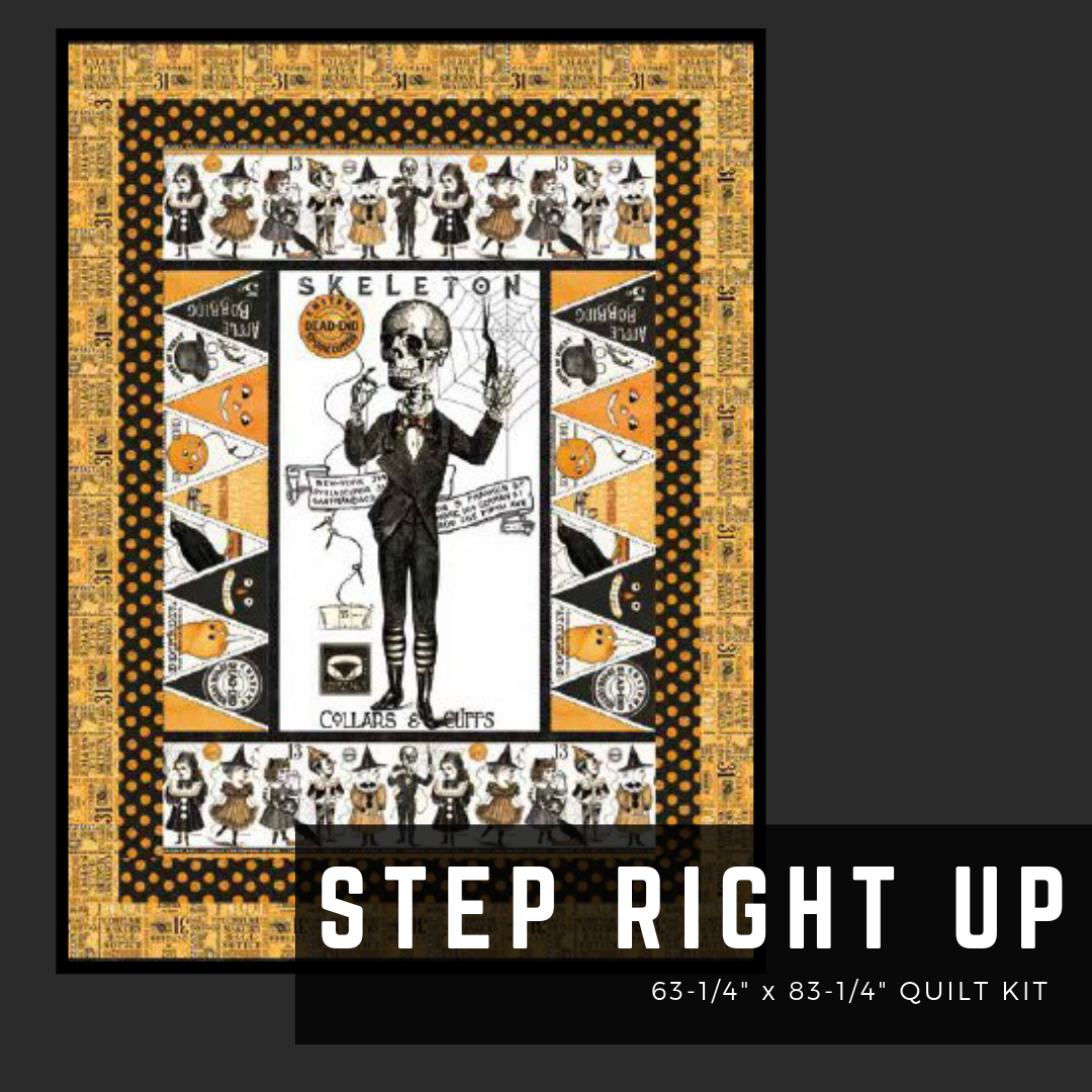 Step Right Up - Quilt Kit