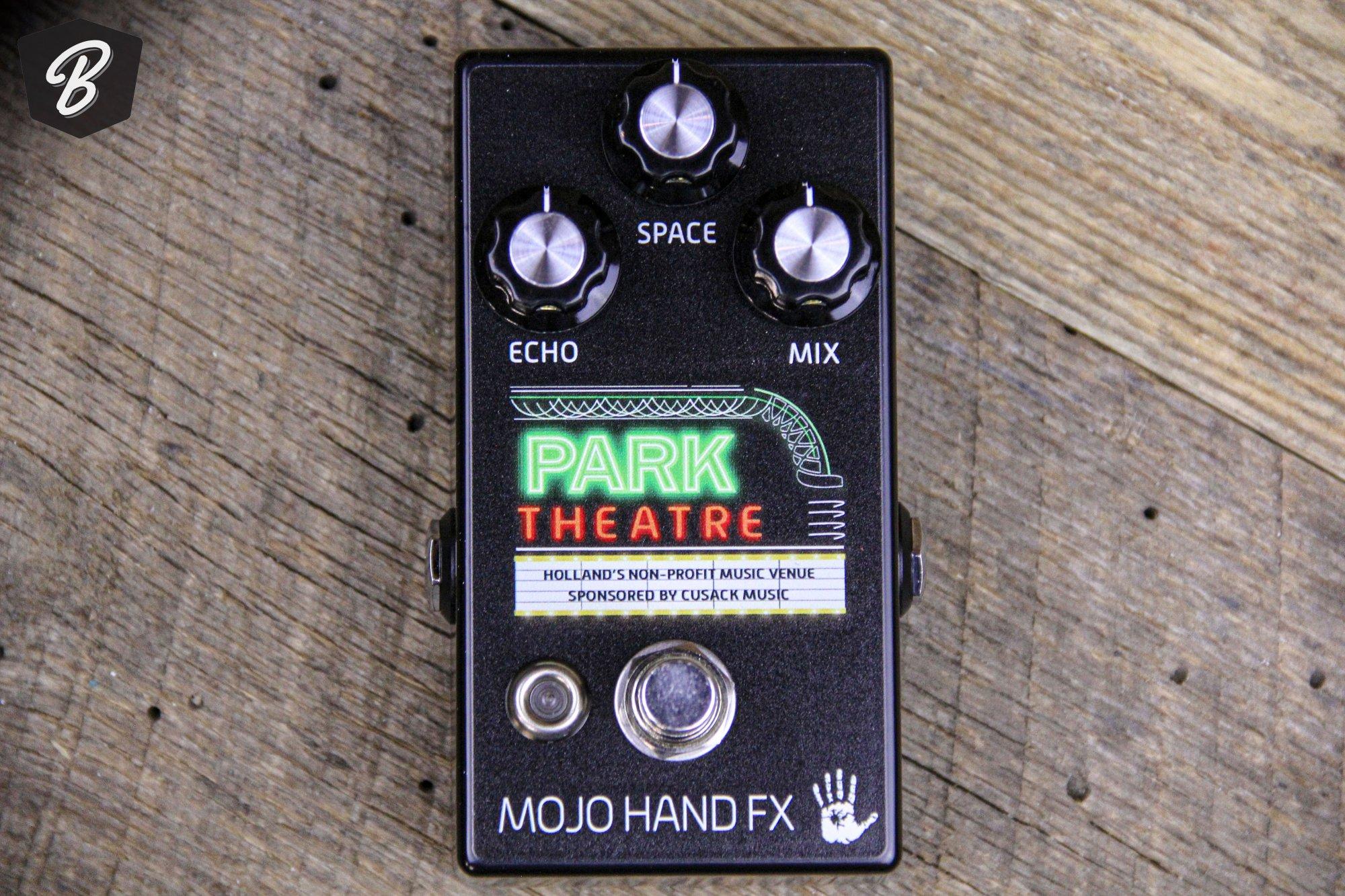 Mojo Hand Park Theatre Reverb/Echo