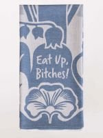Blue Q Dish Towel - Eat Up Bitches