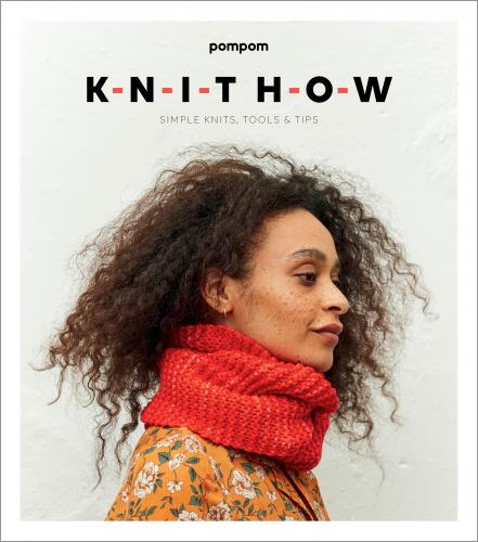 Knit How: A Beginner's Knitting Book
