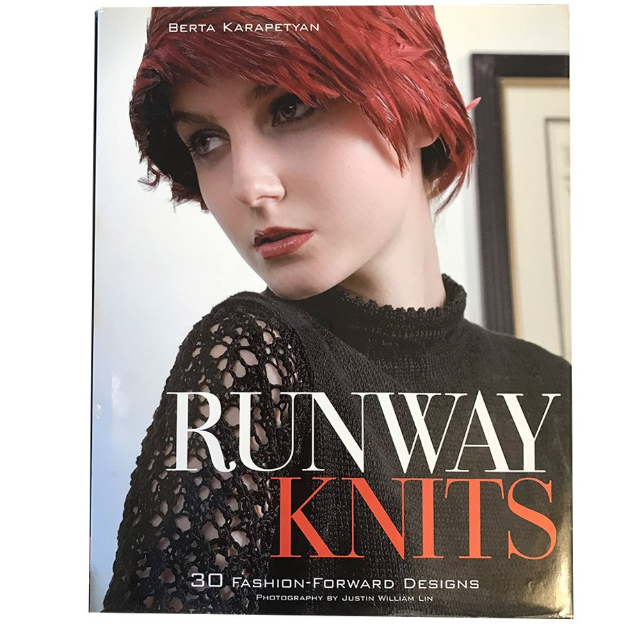 Runway Knits: 30 Fashion-Forward Designs - OUT OF PRINT