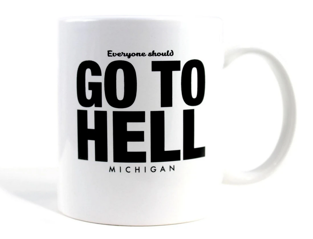 Whiskey River Soap Co - Go To Hell Mug