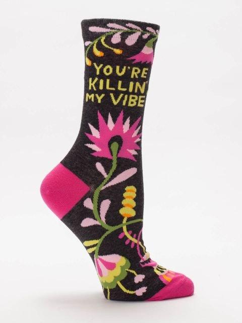 Blue Q Women's Socks - You're Killin' My Vibe