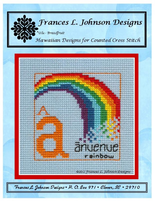 A - Anuenue (Rainbow) Counted Cross Stitch Pattern by Frances L. Johnson