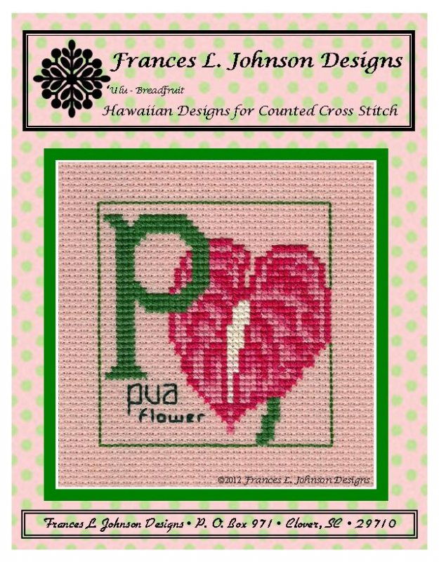 P - Pua (flower) Counted Cross Stitch by Frances Johnson