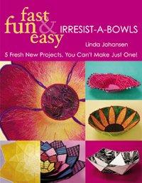 Fast Fun & Easy Irresist-A-Bowls