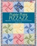 Prairie-Point Pizzazz