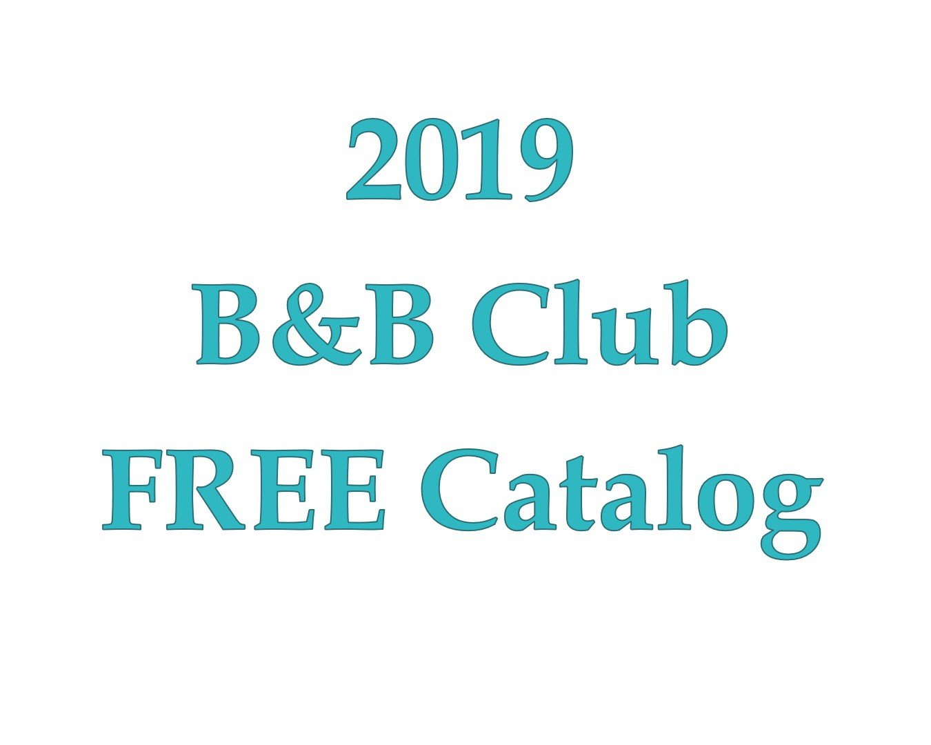 B&B Club Catalog of patterns 2019
