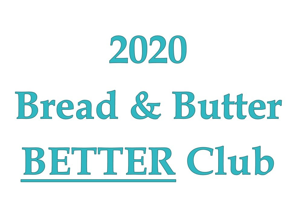 2020 Bread & Butter BETTER Club