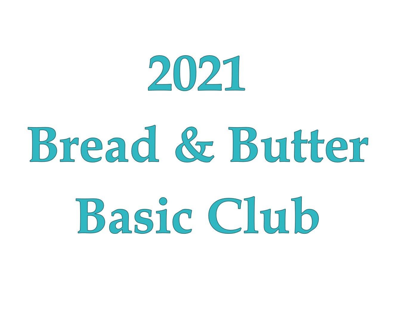 2021 Bread & Butter Basic Club