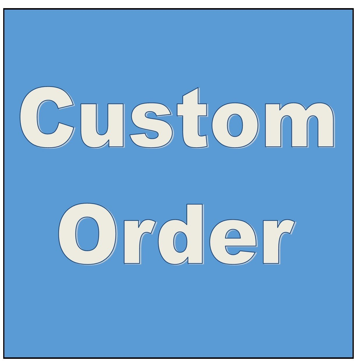 CUSTOM ORDER - P Thompson