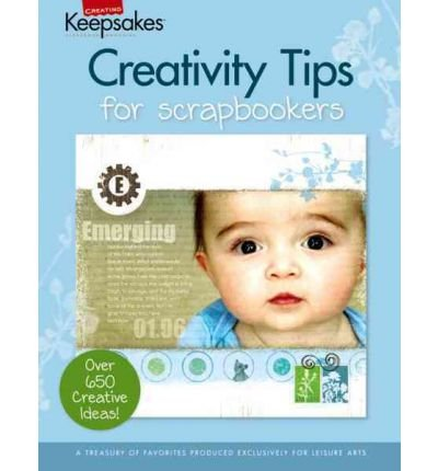 Creativity Tips for Scrapbookers