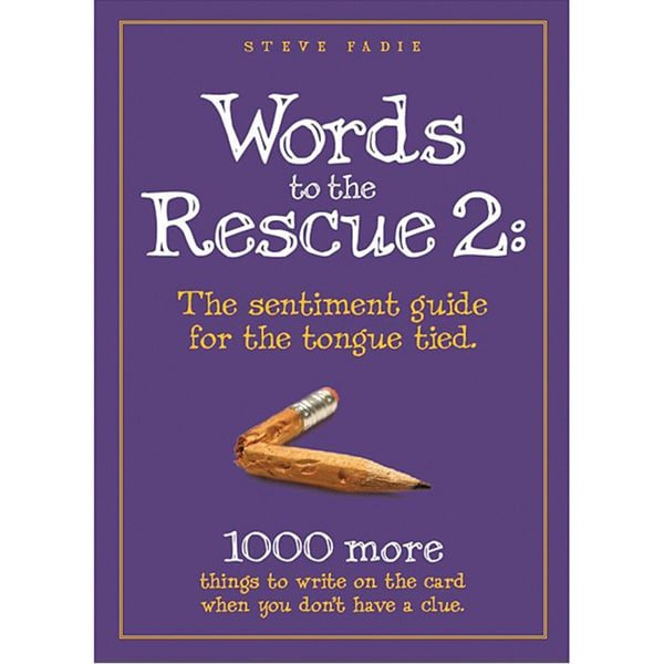 Words to the Rescue 2: The Sentiments Guide for the Tongue Tied