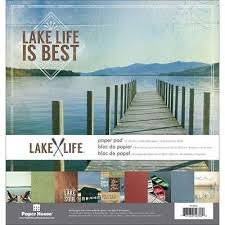 Paper House - Lake Life is Best 12x12 Pad