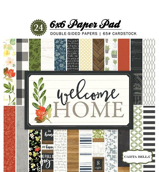 Carta Bella - Welcome Home 6x6 Paper Pad