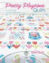 Its Sew Emma-Pretty Playtime Quilts Book