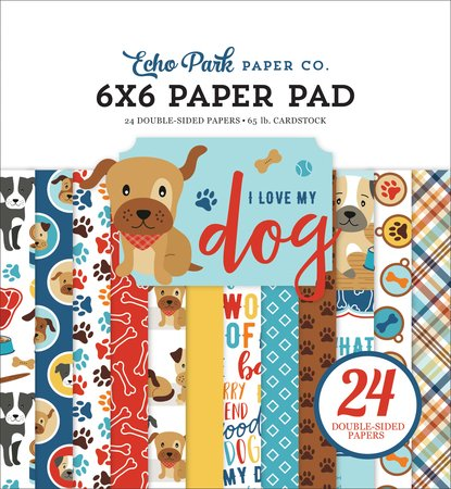 Echo Park - I Love My Dog 6x6 Paper Pad