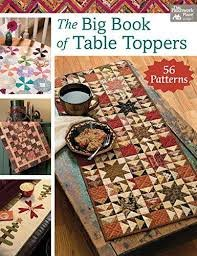 Martingale Big Book of Table Toppers Patterns