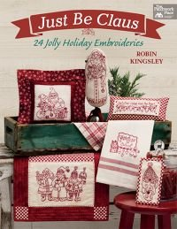 Just Be Claus- 24 Holiday Embroideries