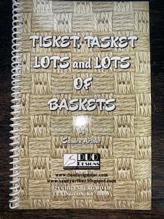 Tisket, Tasket, Lots and Lots of Baskets