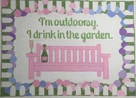 I'm Outdoorsy. I Drink in the Garden